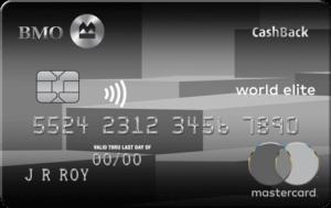BMO® CashBack® World Elite®* Mastercard®